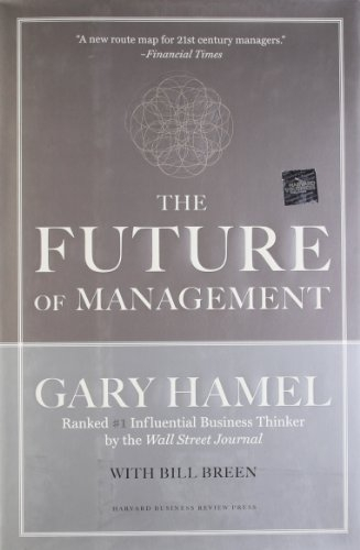 seeing the future first gary hamel Gary hamel the statements below are key points of the book as  in first at 81% and corporate lobbyists at 7%  adaptability and seeing the future best buy.