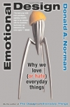 Donald A. Norman. Emotional Design: Why We Love (or Hate) Everyday Things