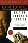 Andrew S. Grove. Only the Paranoid Survive: How to Exploit the Crisis Points That Challenge Every Company