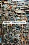 Cory Doctorow. Makers