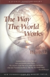 Jude Wanniski. The Way the World Works, 20th Anniversary Edition (Gateway Contemporary)