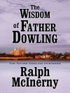 The Wisdom of Father Dowling (Five Star Mystery Series)