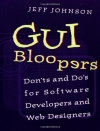 GUI Bloopers: Don'ts and Do's for Software Developers and Web Designers (Interactive Technologies)