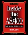Frank G. Soltis. Inside the AS/400: Second Edition