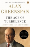 Alan Greenspan. The Age of Turbulence: Adventures in a New World