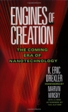 Eric Drexler. Engines of Creation: The Coming Era of Nanotechnology
