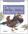 Jenifer Tidwell. Designing Interfaces: Patterns for Effective Interaction Design
