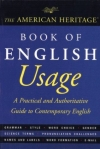 . The American Heritage Book of English Usage: A Practical and Authoritative Guide to Contemporary English