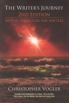 Christopher Vogler. The Writers Journey: Mythic Structure for Writers, 2nd Edition