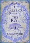 J. K. Rowling. The Tales of Beedle the Bard