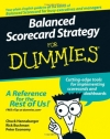 Charles Hannabarger, Frederick Buchman, Peter Economy. Balanced Scorecard Strategy For Dummies (For Dummies (Business & Personal Finance))