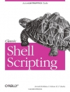 Arnold Robbins, Nelson H.F. Beebe. Classic Shell Scripting