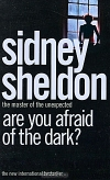 Sidney Sheldon. Are You Afraid of the Dark?