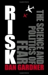 . Risk: The Science and Politics of Fear