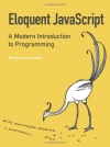 Marijn Haverbeke. Eloquent JavaScript: A Modern Introduction to Programming