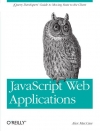 Alex MacCaw. JavaScript Web Applications