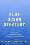 Blue Ocean Strategy: How to Create Uncontested Market Space and Make Competition Irrelevant (Hardcover)