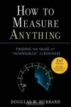 Douglas W. Hubbard. How to Measure Anything: Finding the Value of Intangibles in Business