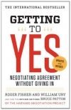Roger Fisher, William L. Ury. Getting to Yes: Negotiating Agreement Without Giving In