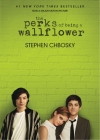 Stephen Chbosky. The Perks of Being a Wallflower