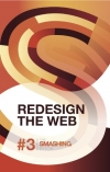Smashing Magazine. Redesign The Web (The Smashing Book 3) (Smashing Books)