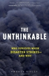 Amanda Ripley. The Unthinkable: Who Survives When Disaster Strikes - and Why