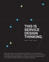 Marc Stickdorn, Jakob Schneider. This is Service Design Thinking: Basics, Tools, Cases