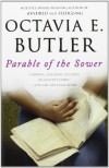 Octavia E. Butler. Parable of the Sower