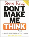 Steve Krug. Don't Make Me Think: A Common Sense Approach to Web Usability, 2nd Edition