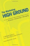 The Marketing High Ground: The essential playbook for B2B marketing practitioners everywhere