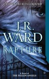 J. R. Ward. Rapture: A Novel of the Fallen Angels 4