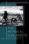 Frederick P. Brooks. The Mythical Man-Month: Essays on Software Engineering, Anniversary Edition (2nd Edition)