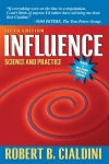 Robert B. Cialdini. Influence: Science and Practice (5th Edition)