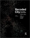 Recoded City: Co-Creating Urban Futures