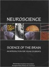 Neuroscience: Science of the Brain