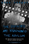 Alan Cooper. The Inmates Are Running the Asylum: Why High Tech Products Drive Us Crazy and How to Restore the Sanity