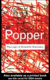 Karl Popper. The Logic of Scientific Discovery (Routledge Classics)