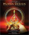 Human Design: The Definitive Book of Human Design, The Science of Differentiation